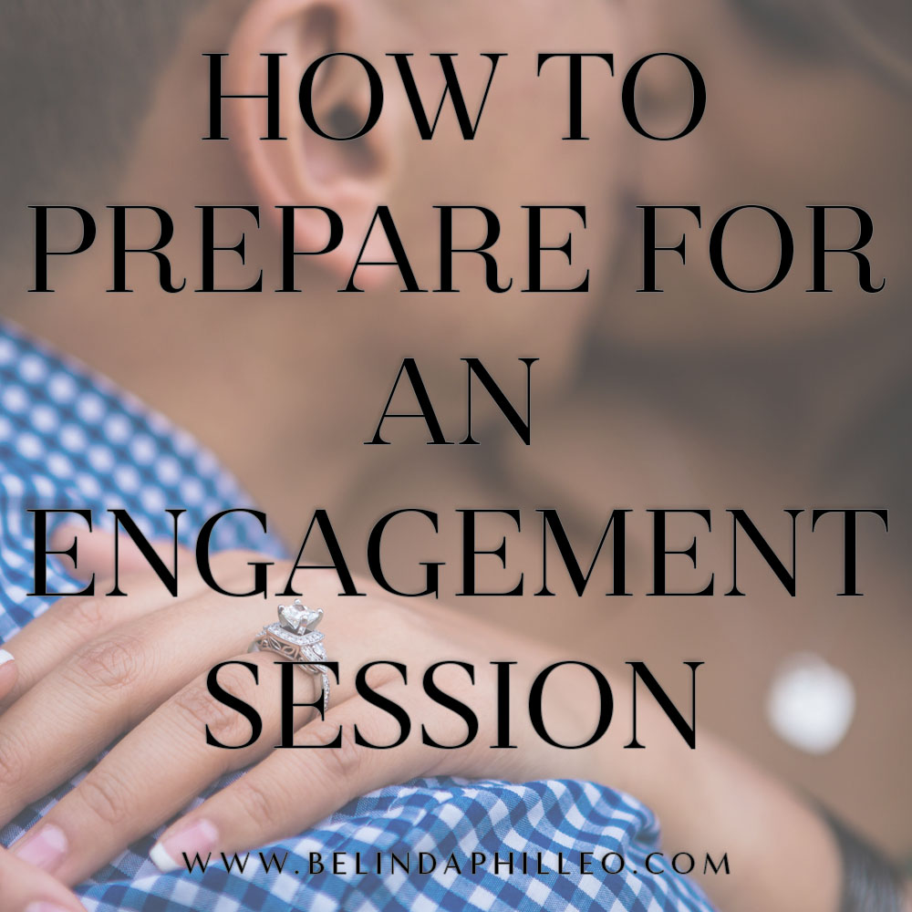 How to prepare for an engagement session