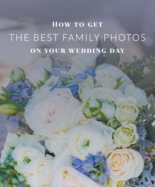 How to get the best family photos on your wedding day