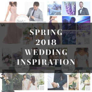 Spring Wedding Inspiration for 2018