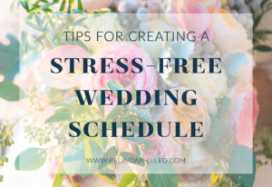 Tips for a Stress-free Wedding Day Schedule