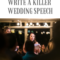 6 Tips to write a killer wedding speech