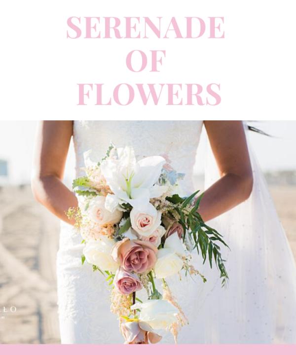 Serenade of flowers, Orange County Wedding Florist