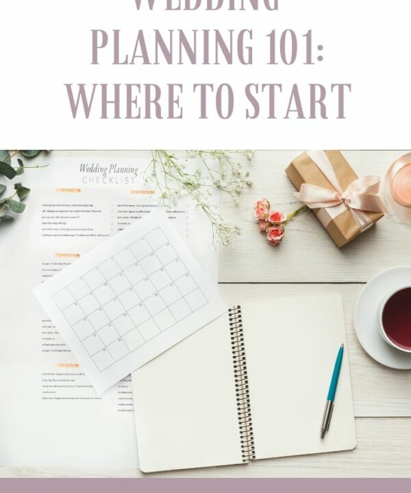Wedding Planning 101: Where to Start
